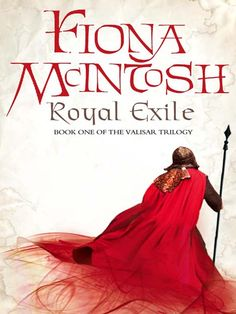 """Read """"Royal Exile (The Valisar Trilogy, Book by Fiona McIntosh available from Rakuten Kobo. The first instalment of a thrilling new epic fantasy trilogy from the rising star of the genre. Led by Loethar, an ambit. Books To Buy, I Love Books, The Warlord, Reading Rainbow, Book Summaries, Self Publishing, Book 1, Army, Horde"""
