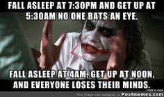 """I got into a pattern working second shift for a few years. I'm a full-time student that works from home now. My wife is constantly complaining that I """"always sleep in."""" #Funny-Pics http://www.flaproductions.net/funny-pics/i-got-into-a-pattern-working-second-shift-for-a-few-years-im-a-full-time-student-that-works-from-home-now-my-wife-is-constantly-complaining-that-i-always-sleep-in/1203/?utm_source=PN&utm_medium=http%3A%2F%2Fwww.pinterest.com%2Falliefernandez3%2Fgreat%"""