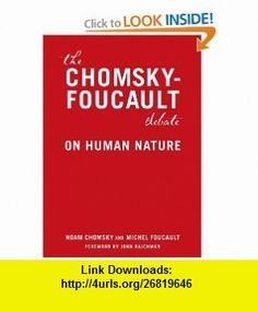 Chomsky Foucault Debate On Human Nature Pdf