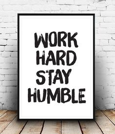 Motivational Poster Work Hard Stay Humble Quote print by Wallzilla