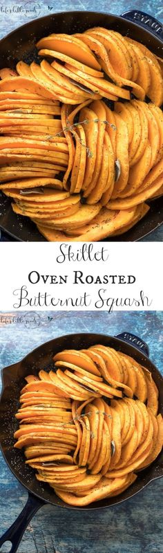 This Skillet Oven Roasted Butternut Squash is sliced thin, seasoned with herbs like thyme and sage and then baked in the oven. Enjoy this easy, tasty and beautiful way to enjoy butternut squash!