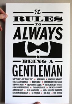 The Rules and true conduct of what a real man is.