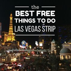 Best Free Things to Do Las Vegas Strip (Blog Post) --- The Borderless Project @tbproject