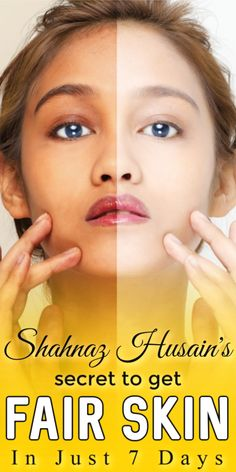 Shahnaz Husain's Advice On Making Your Skin Fair And Beautiful In Just 7 Days  #skinlightening #skinwhitening #skinwhiteningtips #skinwhiteningdiy #fairskin #selfcarebeautytips