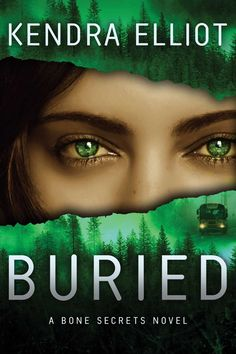 Buried : a bone secrets novel by Kendra Elliot. Click the cover image to check out or request the suspense and thrillers kindle.