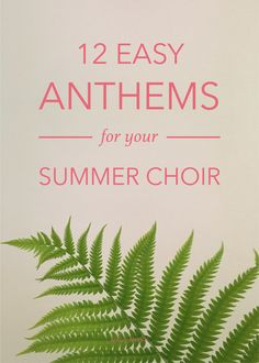 12 Easy Anthems for