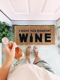 PREORDER: I hope you brought Wine Doormat – Chalkfulloflove