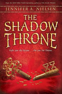 The Shadow Throne, by Jennifer Nielsen - third book in the series beginning with The False Prince.