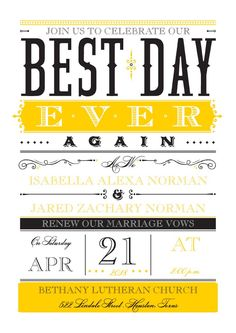 Best Day Ever AGAIN vow renewal invitation. How cute it this?! #vowrenewal