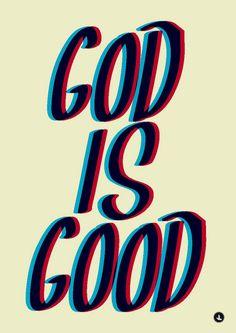 #God is Good