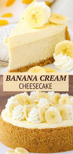 Banana Cream Cheesecake, Best Cheesecake, Easy Cheesecake Recipes, Cheesecake Desserts, Banana Recipes, No Bake Desserts, Just Desserts, Delicious Desserts, Health Desserts