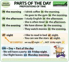The prepositions AT, ON, IN with parts of the day - English grammar rules - #ESL #ELL                                                                                                                                                                                 More