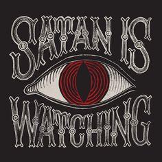 Those Poor Bastards - Satan is Watching (2008)