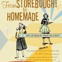 From Storebought to Homemade: Secrets for Cooking by Emyl Jenkins, PDF, 1589792181, Home Cooking, Family Recipes, Delicious…, topcookbox.com