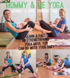 """an easy """"mommy & me"""" yoga move to strengthen your abs - bond with your baby while working out 
