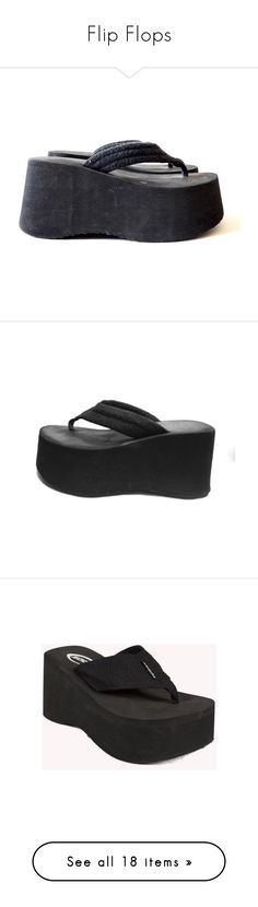 """Flip Flops"" by nineties-millenium ❤ liked on Polyvore featuring shoes, sandals, black shoes, kohl shoes, black sandals, flip flops, black wedge flip flops, high platform flip flops, wedge heel sandals and high heel platform wedge sandals"