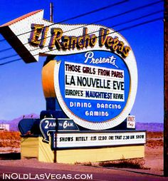 The El Rancho Vegas' Roadsign on the East Side of The Strip.