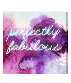 'perfectly fabulous' wall art