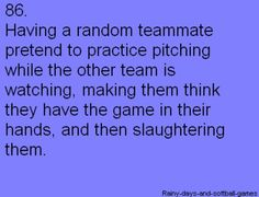 playing softball   I can see a certain amazing softball player doing this!  (Yes u J. Sterling)