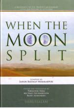 When the Moon Split - A Biography of Prophet Muhammad (PBUH) 'By Safiur-Rahman Al-Mubarakpuri Islamic University Al-Madinah Al-Munawwarah Hardback 423 Pages Colourful print with photos and drawings, Lessons, Morals and Questions sections Edited and Translated by Tabassum Siraj, Michael Richardson & Badr Azimabadi Published by Darussalam