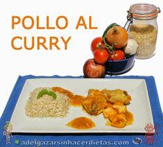 INCLUYE TAMBIÉN VIDEO. Receta saludable y deliciosa de POLLO AL CURRY (plato típico hindú) bajo en calorías, apto para diabéticos y bajo en colesterol.