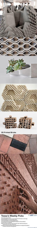 Tessa's Weekly Picks – 3D Printed Bricks
