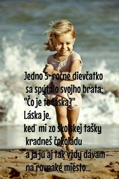 Jeeej, to je kraasne vysvetlenieee 😍😍😍😍 Story Quotes, Love Quotes, True Love, My Love, Motto, True Stories, Personal Development, Quotations, Jokes