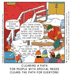 Clearing a path for people with special needs clears the path for everyone