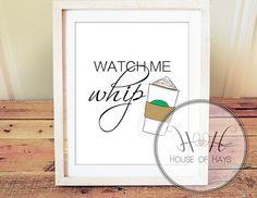 Watch me whip printable, Kitchen Printable, Pumpkin spice latte, fall decor, fall printable
