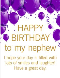 Struggling to find a great birthday card for your nephew? Look no further! This purple and gold birthday gr happy birthday nephew - Birthdays Birthday Greetings For Nephew, Happy Birthday Nephew Quotes, Happy Birthday Wishes Messages, Birthday Wishes For Friend, Happy Birthday Pictures, Birthday Blessings, Happy Birthday Cards, Birthday Cakes, Birthday Msgs