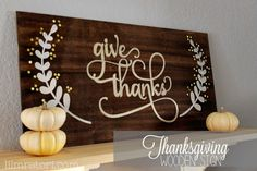 Make Your Own Thanksgiving Sign - Lil' Mrs. Tori