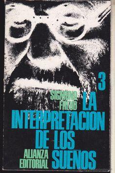 LA INTERPRETACION DE LOS SUEÑOS 3 ··· SIGMUND FREUD ···· EDITORIAL ALIANZA . - Foto 1