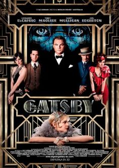 The Great Gatsby (2013) A Midwestern war veteran finds himself drawn to the past and lifestyle of his millionaire neighbor.  #movie