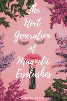 The Next Generation of Magnetic Eyelashes - The Full Nester Long Lashes, False Eyelashes, Magnetic Lashes, Kids On The Block, The Next, Makeup Remover, Magnets, How To Apply, Neon Signs