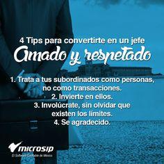 #TipsMicrosip 4 Tips para convertirte en un jefe amado y respetado