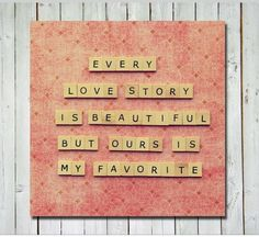 Love story : true love : quotes and sayings