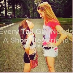 Every tall girl needs a short best friend.. ashley.. me.. both of us. thought of you shay shay. @shay Clements