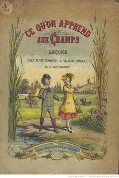 Ce qu'on apprend aux champs, leçon d'une petite fermière à un jeune Parisien, par A. Des Tilleuls. Illustré... par Draner