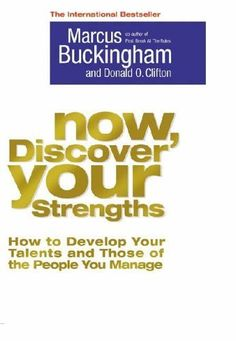 Now, Discover Your Strengths: How To Develop Your Talents And Those Of The People You Manage von Marcus Buckingham http://www.amazon.de/dp/1416502653/ref=cm_sw_r_pi_dp_bCCBub1RXRVTT