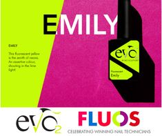Evo by Bio Sculpture : Fluos  Emily This fluorescent yellow is the zenith of neons An assertive colour shouting in de lime light.  Named by Marissa, Middle East.
