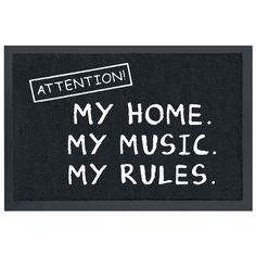 Dørmåtte - Dørmåtte af Attention! My home. My music. My rules. - Artikelnr.: 228058 - fra 99,95 kr - EMP Danmark ::: Merchandise ::: Streetw...