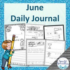 Father's Day, End of Year, Summer Journal Writing for Special Education (June) Touch And Feel Book, Special Education Behavior, Summer Journal, Education Journals, Letter To Teacher, End Of Year, Classroom Activities, Teaching Resources, Autism