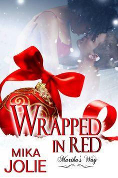 Wrapped In Red  Cover revral & Rafflecopter hosted by Book Enthusiast Promotions