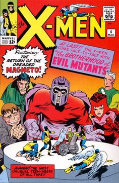 X-Men #4, featuring the Return of the Dreaded Magneto! (and the Brotherhood of Evil Mutants), Art: Jack Kirby