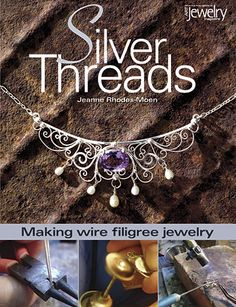 Making beautiful, delicate silver filigree jewelry is easier than ever! $22.95