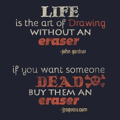 a good life and death lesson.  another inspirational quote from jpsquare.com series on Almost Famous Quotes #typography