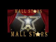 Mall Stars Ideas