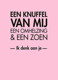 Let It Flow, Dutch Quotes, Cute Love Quotes, Surprise Gifts, Friendship Quotes, Love Of My Life, Cool Words, Meant To Be, Jokes