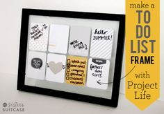 My Sister's Suitcase: DIY To-Do List Frame with Project Life