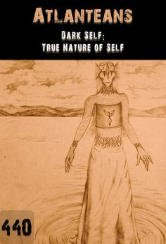 What is the dark self that is hidden within you?    What is within the true / real nature of humanity?    How do you try to avoid facing your dark self?